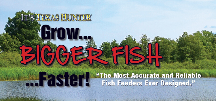 Grow Bigger Fish Faster with Directional Fish Feeders by Texas Hunter Products